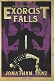 Exorcist Falls: Includes the novella Exorcist Road