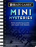 Brain Games® Mini Mysteries: Solve Perplexing Puzzles and Cryptic Brain Teasers