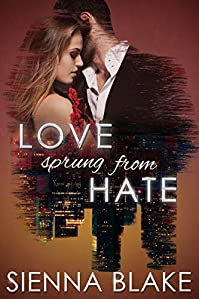 Love Sprung From Hate by Sienna Blake ebook deal