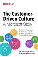 The Customer-Driven Culture: A Microsoft Story Front Cover
