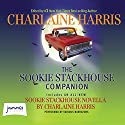 The Sookie Stackhouse Companion Audiobook by Charlaine Harris Narrated by Johanna Parker, Christina Moore, Brian Hutchison, Scott Sowers, Celeste Ciulla, Laurie Birmingham, Andrew Watts
