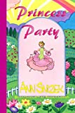 Princess Party, Ann Snizek, 1490923748
