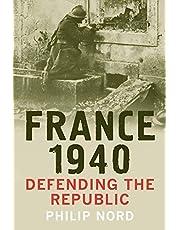 France 1940: Defending the Republic