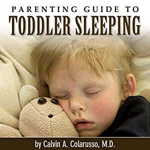 Parenting Guide to Toddler Sleeping Audiobook