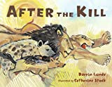 After the Kill, Darrin P. Lunde, 1570917434