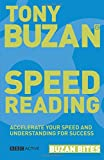 SPEED READING: Accelerate Your Speed and Understanding for Success (Buzan Bites)