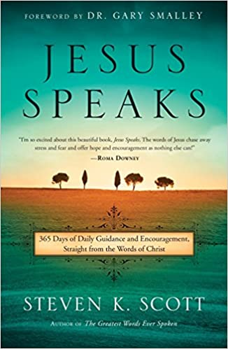 Jesus Speaks: 365 Days of Guidance and Encouragement