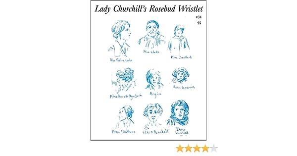 Lady Churchills Rosebud Wristlet No. 22