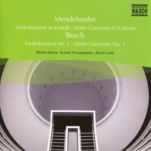 Mendelssohn: Violin Concerto in E Minor / Bruch: Violin Concerto No. 1 - Felix Mendelssohn Violin Concerto