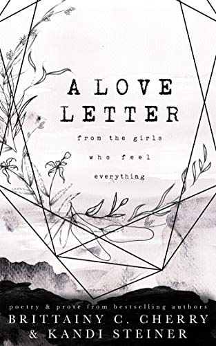 (A Love Letter from the Girls Who Feel)