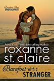 Barefoot With a Stranger (Barefoot Bay Undercover Book 2)