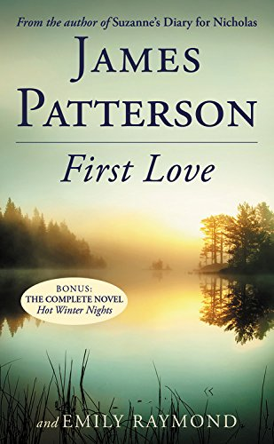 First Love by James Patterson and Emily Raymond