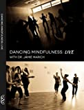 Dancing Mindfulness LIVE: Video Download