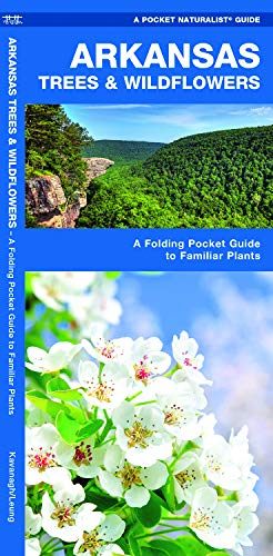 Arkansas Trees & Wildflowers: A Folding Pocket Guide to Familiar Plants (Wildlife and Nature Identification) (Outdoor In Ar Stores Little Rock)