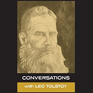 In His Own Words: Conversations with Leo Tolstoy Audiobook
