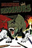 Drawing Dinosaurs, Steve Beaumont, 078582507X