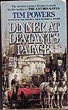 Dinner/Deviants, Tim Powers, 0441148794