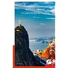 Un prêtre au pays du Carnaval (Mémoires, témoignages) (French Edition)