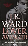 Lover Avenged, J. R. Ward, 045122857X