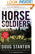 #7: Horse Soldiers: The Extraordinary Story of a Band of US Soldiers Who Rode to Victory in Afghanistan