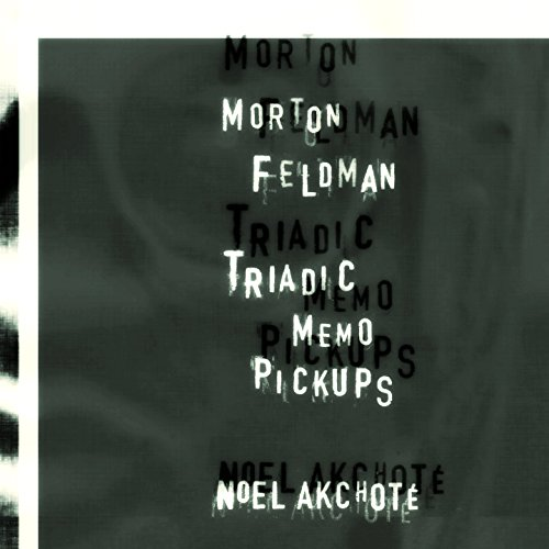 Morton Feldman: Triadic Memo Pickups (Arr. for Guitar)