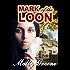 Mark of the Loon (Gen Delacourt Mystery Book 1)
