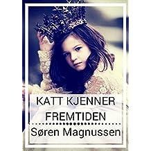 katt kjenner fremtiden (Norwegian Edition)