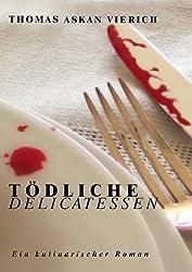 Tödliche Delicatessen