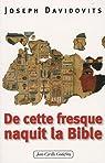 De cette fresque naquit la Bible par Davidovits