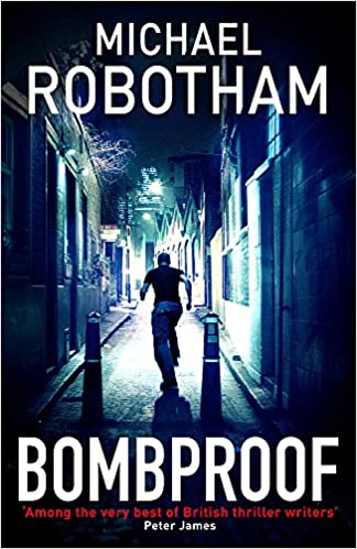 Bombproof: robotham-michael: 9780751542042: Amazon com: Books