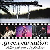 Alive And WellE|in Krakow by Green Carnation (2010-01-26)