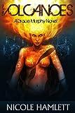 Volcanoes (A Grace Murphy Novel Book 3)