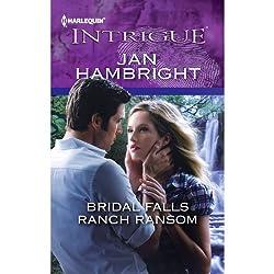 Bridal Falls Ranch Ransom