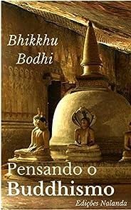 Pensando o Buddhismo: Uma reflexão sobre as nobres verdades