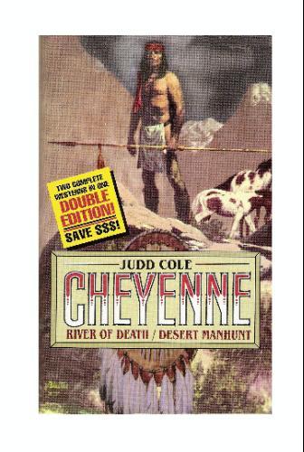 Download Cheyenne Double Edition: River of Death/Desert Manhunt pdf epub