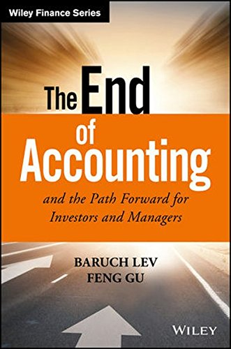 1119191092 - The End of Accounting and the Path Forward for Investors and Managers (Wiley Finance)