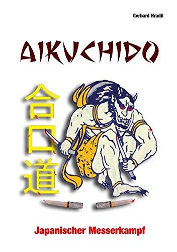 Aikuchido: Japanischer Messerkampf