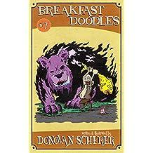 Breakfast Doodles: Volume 7