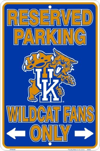 (Kentucky Wildcats, Wildcat Fans Only, Parking Sign)