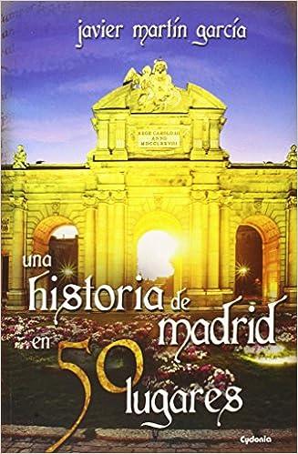 Book UNA HISTORIA DE MADRID EN 50 LUGARES