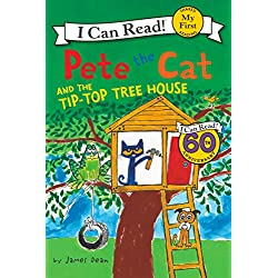 Pete the Cat and the Tip-Top Tree House (My First I Can Read)