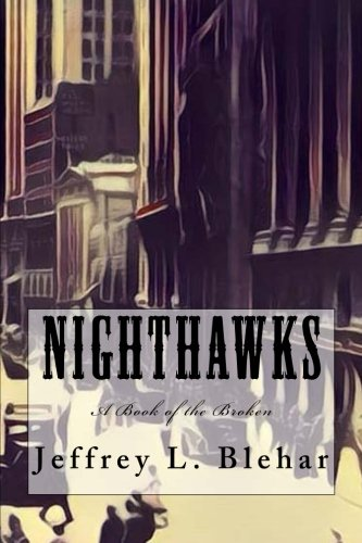 Nighthawks: A Book of the Broken