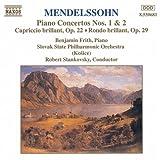 Mendelssohn: Piano Concertos Nos. 1 & 2 / Capriccio Brilliant, Op.22 / Rondo Brilliant, Op.29
