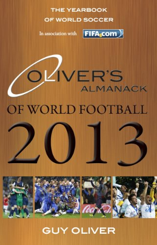 Fifa 2013 Soccer - Oliver's Almanack of World Football 2013: The Yearbook of World Soccer. In Association with Fifa.Com