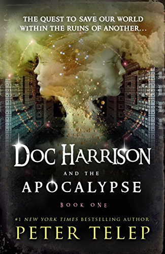Doc Harrison and the Apocalypse by [Telep, Peter]
