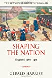 Shaping the Nation, Gerald Harriss, 0199211191