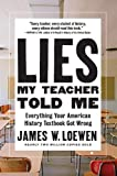 #8: Lies My Teacher Told Me: Everything Your American History Textbook Got Wrong