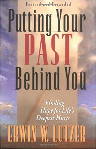 Book Putting Your Past Behind You: Finding Hope for Life's Deepest Hurts