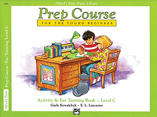 Prep Course Activity & Ear Training, Level C (Alfred's Basic Piano - Publishing Piano Alfred