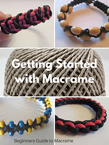 Macrame Beginners Guide. Learn Macrame with this Easy to Understand Book: Getting Started with Macrame Including Four Step by Step Tutorials by [Pearcy, Claire, Pearcy, Claire]